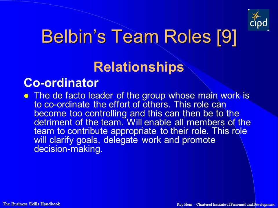 Belbin's Team Roles [9] Relationships Co-ordinator